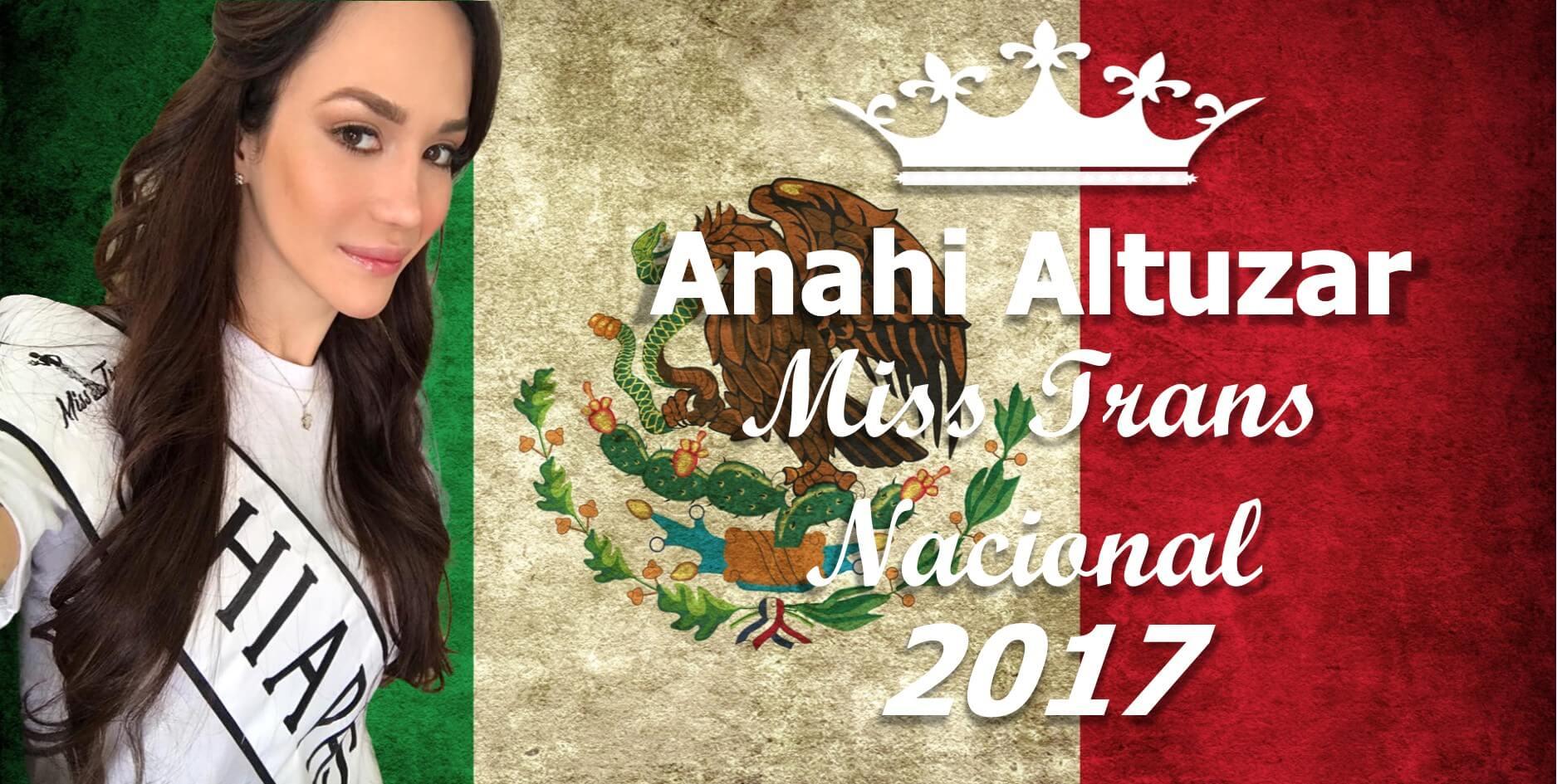 Anahi Altuzar Miss Trans Nacional 2017